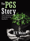 The PGS Story (eBook): The Personal Gardening System