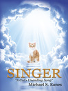 Singer (eBook): A Cat's Unending Song