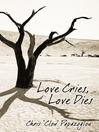 Love Cries, Love Dies (eBook)