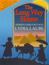 The Long Way Home (eBook): Nobody Goes That Way