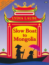 Slow Boat to Mongolia (eBook)