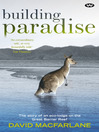 Building Paradise (eBook): The story of an eco-lodge on the Great Barrier Reef