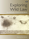 Exploring Wild Law (eBook): The Philosophy of Earth Jurisprudence