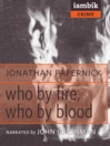 Who by Fire, Who by Blood (MP3)
