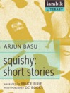 Squishy (MP3): Short Stories