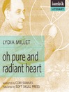 Oh Pure and Radiant Heart (MP3)