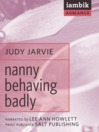 Nanny Behaving Badly (MP3)