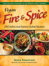 Vegan Fire & Spice (eBook): 200 Sultry and Savory Global Recipes