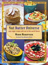 Nut Butter Universe (eBook): Easy Vegan Recipes with Out-Of-This-World Flavors