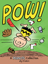 Pow! (eBook): A Peanuts Collection