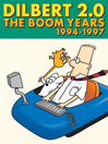 Dilbert 2.0: The Boom Years (eBook): 1994 to 1997