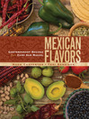 Mexican Flavors (eBook): Contemporary Recipes from Camp San Miguel