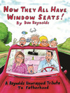 Now They All Have Window Seats! (eBook): A Reynolds Unwrapped Tribute to Fatherhood