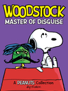 Woodstock: Master of Disguise