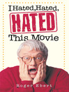 I Hated, Hated, Hated This Movie (eBook)