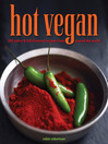 Hot Vegan (eBook): 200 Sultry & Full-Flavored Recipes from Around the World