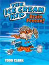 Brain Freeze! (eBook)
