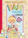 Mary Engelbreit's Fan Fare Cookbook (eBook): 120 Family Favorite Recipes
