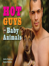 Hot Guys and Baby Animals (eBook)