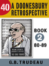 40 (eBook): A Doonesbury Retrospective 1980 to 1989
