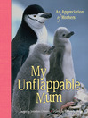 My Unflappable Mum (eBook): An Appreciation of Mothers