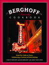 The Berghoff Family Cookbook (eBook): From Our Table to Yours, Celebrating a Century of Entertaining