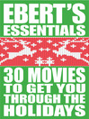 30 Movies to Get You Through the Holidays (eBook)