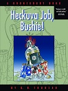 Heckuva Job, Bushie! (eBook)