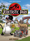 Jerktastic Park (eBook): A Get Fuzzy Treasury