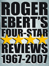 Roger Ebert's Four Star Reviews—1967-2007 (eBook)