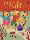 Fairy Tale Knits (eBook): 20 Enchanting Characters to Make