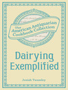 Dairying Exemplified (eBook): Or, The Business of Cheesemaking