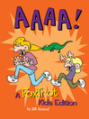 AAAA! (eBook): A FoxTrot Kids Edition