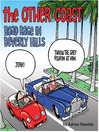 The Other Coast (eBook): Road Rage in Beverly Hills