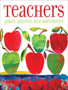 Teachers (eBook): Jokes, Quotes, and Anecdotes