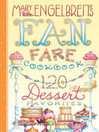 120 Dessert Recipe Favorites (eBook): Mary Engelbreit's Fan Fare Cookbook