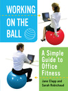 Working on the Ball (eBook): A Simple Guide to Office Fitness