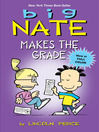 Big Nate Makes the Grade (eBook)