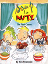 Soup to Nutz (eBook): The First Course