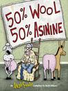 50% Wool, 50% Asinine (eBook): An Argyle Sweater Collection
