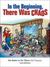 In the Beginning There Was Chaos (eBook): For Better or For Worse 2nd Treasury