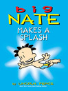 Big Nate Makes a Splash (eBook)
