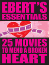 25 Movies to Mend a Broken Heart (eBook)