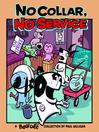 No Collar, No Service (eBook): A Pooch Cafe Collection