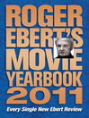 Roger Ebert's Movie Yearbook 2011 (eBook)