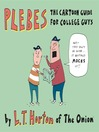 Plebes (eBook): The Cartoon Guide For College Guys
