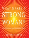What Makes a Strong Woman? eBook