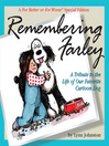 Remembering Farley (eBook): A Tribute to the Life of Our Favorite Cartoon Dog
