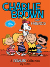 Charlie Brown and Friends (eBook): A Peanuts Collection