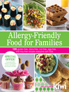 Allergy-Friendly Food for Families (eBook): 120 Gluten-Free Dairy-Free, Nut-Free, Egg-Free, and Soy-Free Recipes Everyone Will Love